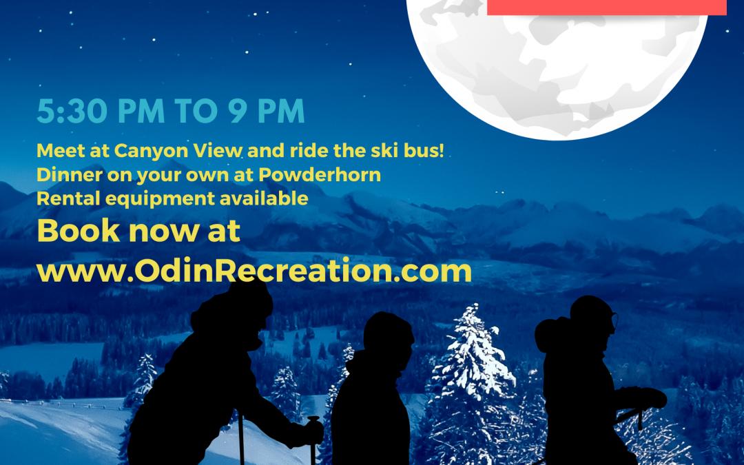 Full Moon Ski – Jan 10